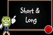 Short Long video