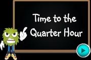 Time to Quarter Hour video
