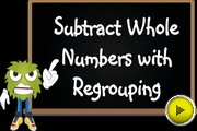Subtract Whole Numbers With Regrouping video