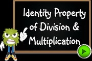 Identity Property Division Multiplication video