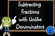 Subtracting Fractions with Unlike Denominators video