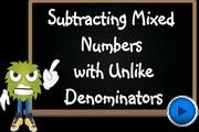 Subtracting Mixed Numbers with Unlike Denominators video
