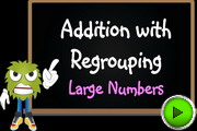 Addition with regrouping large numbers video